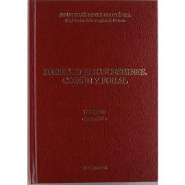 Derecho de Sucesiones, Común y Foral. Tomo III. 4ª Edición.