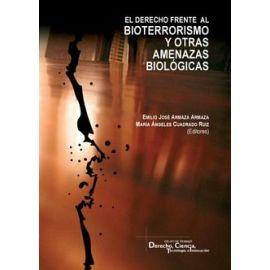 Derecho frente al Bioterrorismo y otras amenazas biológicas