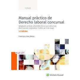 Manual práctico de Derecho laboral concursal 2020. Adaptado al texto refundido de la Ley Concursal, Real Decreto Legislativo 1/2020, de 5 de mayo