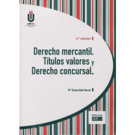 Derecho Mercantil. Títulos Valores y Derecho Concursal 2018