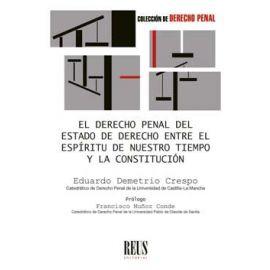 Derecho penal del estado de derecho entre el espíritu de nuestro tiempo y la constitución