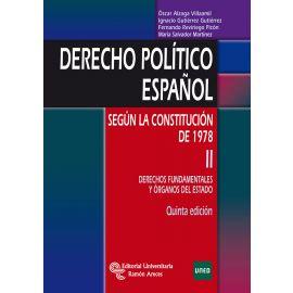 Derecho Político Español según la Constitución de 1978 II Derechos Fundamentales y Órganos del Estado