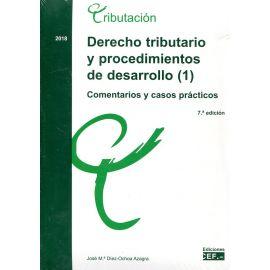 Derecho Tributario y Procedimientos de Desarrollo 2Vols.2018 Comentarios y Casos Prácticos