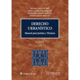 Derecho urbanístico 2020. Manual para juristas y técnicos