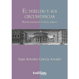 Derecho y sus Circunstancias. Nuevos Ensayos de Filosofía Jurídica