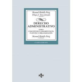 Derecho administrativo I, 2019. Conceptos fundamentales, fuentes y organización