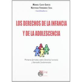 Derechos de la Infancia y de la Adolescencia. Primeras Jornadas sobre Derechos Humanos y Libertades Fundamentales.