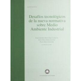 Desafíos Tecnológicos de la Nueva Normativa sobre Medio Ambiente Industrial.