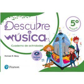 Descubre la Música 5º Primaria. Cuaderno de actividades