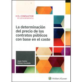 Determinación del precio de los contratos públicos con base en el coste