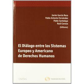 Diálogo entre los Sistemas Europeo y Americano de Derechos Humanos