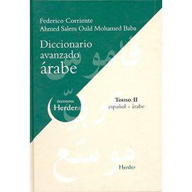 Diccionario Avanzado Arabe. Tomo II. Español-Arabe.