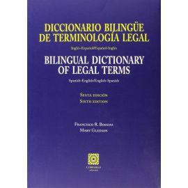 Diccionario Bilingüe de Terminología Legal. Bilingual Dictionary of Legal Terms.