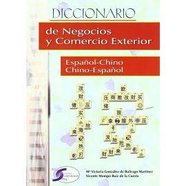 Diccionario de Negocios y Comercio Exterior. Español - Chino / Chino - Español