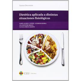 Dietética Aplicada a Distintas Situaciones Fisiológocas