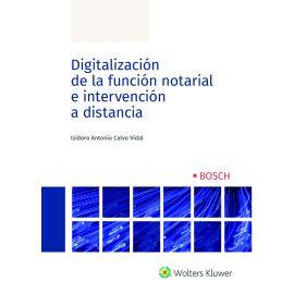 Digitalización de la función notarial e intervención a distancia