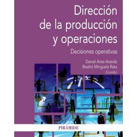 Dirección de la producción y operaciones. Decisiones operativas