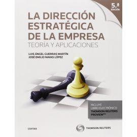 Dirección estratégica de la empresa. Teoría y aplicaciones
