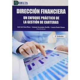 Dirección Financiera. Un enfoque práctico de la gestión de carteras