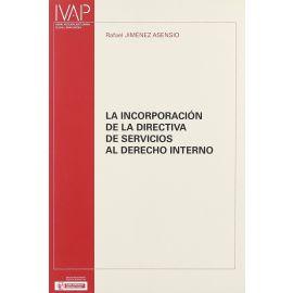 Incorporación de la Directiva de Servicios al Derecho interno
