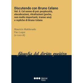Discutendo con Bruno Celano, Tomo II