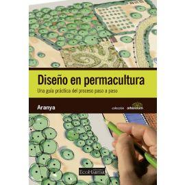 Diseño en permaculturaUna guía práctica del proceso paso a paso