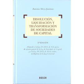 Disolución, Líquidación y Transformación de Sociedades de capital