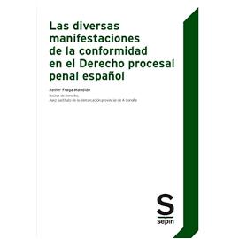 Diversas manifestaciones de la conformidad en el Derecho procesal penal