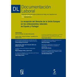 Documentación Laboral, 113 Año 2018 Vol. I Revista de la Asociación Española de Derecho del Trabajo y de la Seguridad Social. Recepción del Derecho de la Unión Europea en los ordenamientos laborales de España y Portugal
