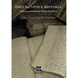 Documentos e Historia. Cómo se Comenta un Texto Histórico.