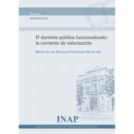 Dominio Público Funcionalizado: La Corriente de Valorización