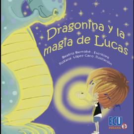 Dragonina y la magia de Lucas