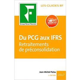 Du PCG Aux IFRS. Travaux de Préconsolidation 2018