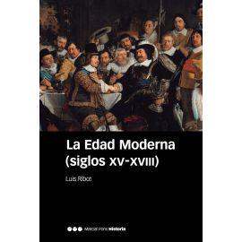 Edad Moderna. (Siglos XV-XVIII)