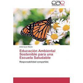 Educación ambiental sostenible para una escuela saludable