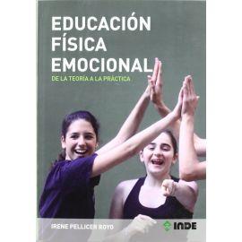 Educación Física Emocional. De la Teoría a la Práctica