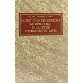 Ejecución de Condenas no Dinerarias en la Ley de enjuiciamiento civil