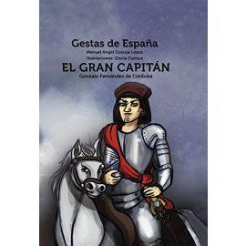 El Gran Capitán Gonzalo Fernández de Córdoba. Gestas de España