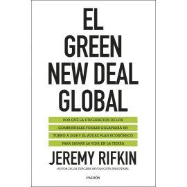Green new deal global: por qué la civilización de los combustibles fósiles colapsará en torno a 2028 y el audaz plan económico para salvar la vida en la tierra ( estado y sociedad)