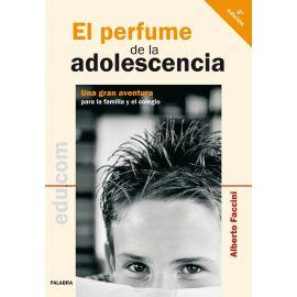 Perfume de la adolescencia. Una gran aventura para la familia y el colegio