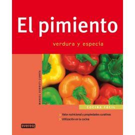 Pimiento. Verdura y especia