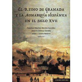 El Reino de Granada y la monarquía hispánica en el siglo XVII