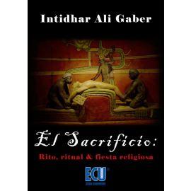 Sacrificio: rito, ritual & fiesta religiosa