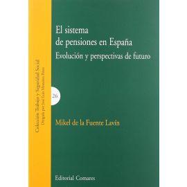 Sistema de Pensiones en España. Evolución y Perspectivas de Futuro