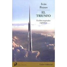 Triunfo. Un Libro Inspirador Capitalista