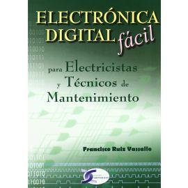 Electrónica Digital Fácil. Para electricistas y técnicos de mantenimiento