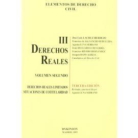 Derechos Reales III. Volumen Segundo. Derechos Reales Limitados. Situaciones de Cotitularidad.