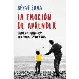 Emoción de Aprender. Historias Inspiradoras de Escuela, Familia y Vida
