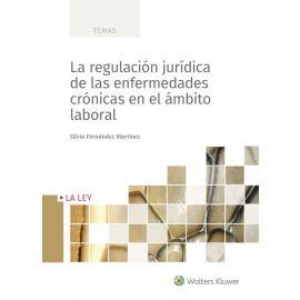 La regulación jurídica en las enfermedades crónicas en el ámbito laboral