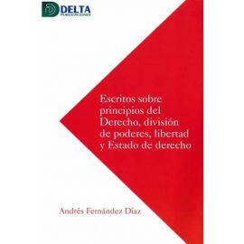 Escritos sobre principios del derecho, división de poderes, libertad y estado de derecho